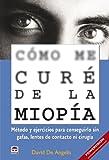 Cómo Me Curé de La Miopía