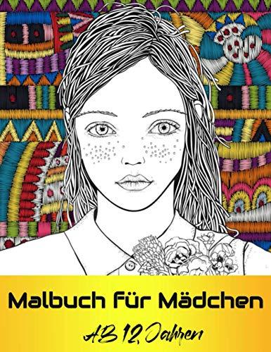 Malbuch für Mädchen ab 12 Jahren: Ein perfektes Geschenk für Mädchen | Ausmalbilder für Mädchen ,...