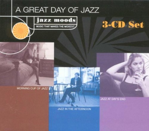 Jazz Moods: Great Day of Jazz