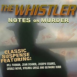 The Whistler: Notes on Murder audiobook cover art