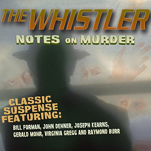 The Whistler: Notes on Murder audiobook cover art