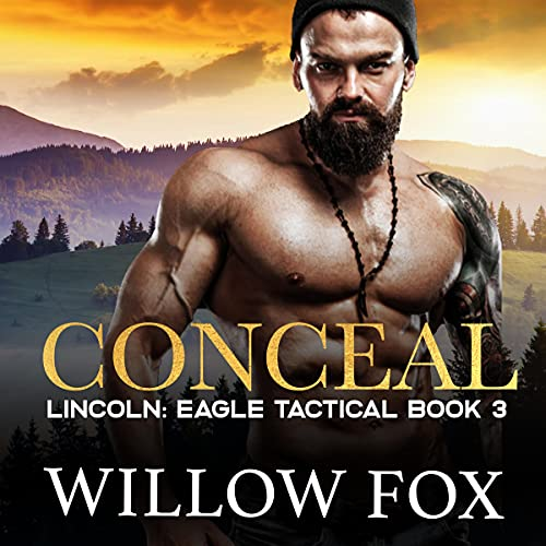 Conceal: Lincoln Audiobook By Willow Fox cover art