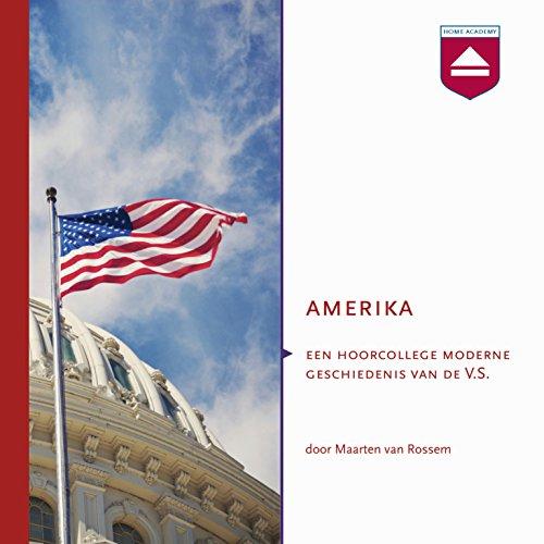 Amerika: Een hoorcollege moderne geschiedenis van de V.S. audiobook cover art