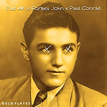 Gold Plates (feat. Paul Conrad & Forbes John)
