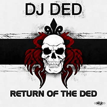 Return of the Ded