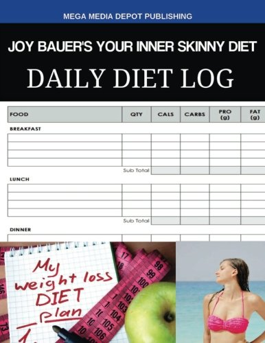 Joy Bauers Your Inner Skinny Diet Daily Diet Log