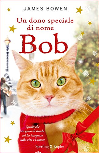 Un dono speciale di nome Bob