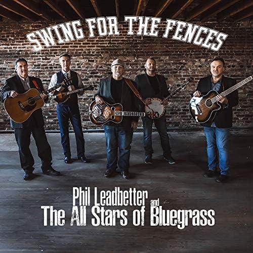Phil Leadbetter and The All Stars of Bluegrass feat. Steve Gulley, Alan Bibey, Jason Burleson & Robert Hale