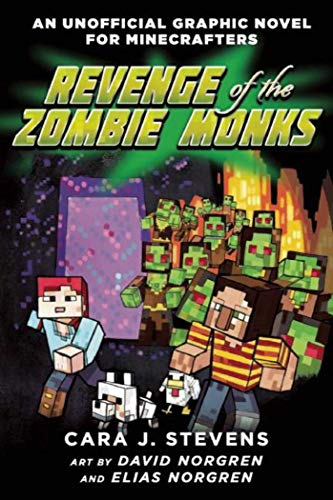 Revenge of the Zombie Monks: An Unofficial Graphic Novel for...