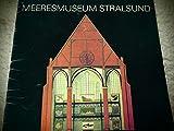 Meeresmuseum Stralsund - Museum für Meereskunde und Fischerei der DDR.