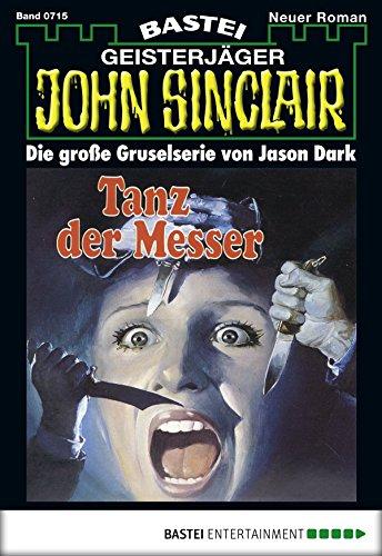 John Sinclair - Folge 0715: Tanz der Messer