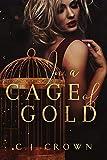In a Cage of Gold (Die Pelletier-Sisters 4)
