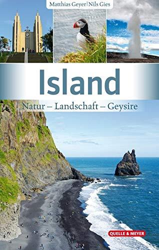Island: Natur – Landschaft – Geysire