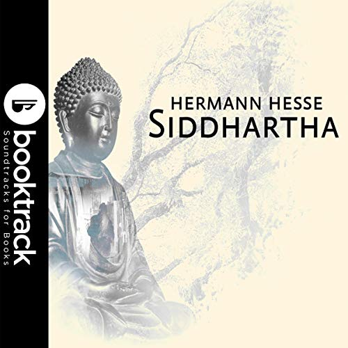 Siddhartha     Booktrack Edition              By:                                                                                                                                 Hermann Hesse                               Narrated by:                                                                                                                                 Paul Ansdell                      Length: 4 hrs and 42 mins     9 ratings     Overall 4.9