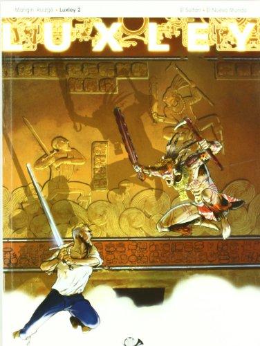 LUXLEY 02. EL SULTAN. EL NUEVO MUNDO (COMIC): Vol. 2
