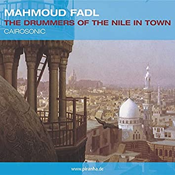 The Drummers of the Nile in Town