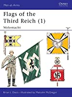 Flags of the Third Reich (1): Wehrmacht (Men-at-Arms)