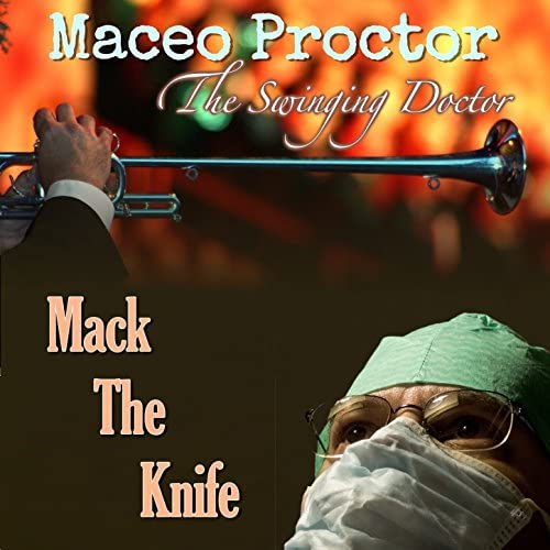 Maceo Proctor the Singing Doctor