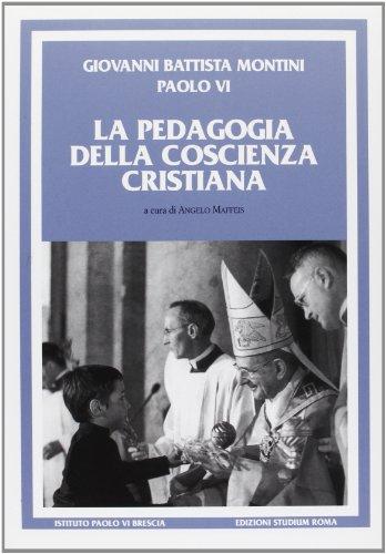 La pedagogia della coscienza cristiana