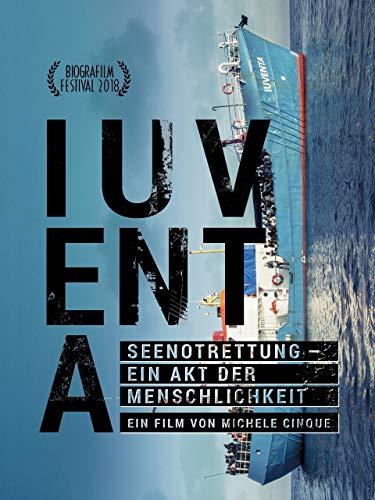 IUVENTA: Seenotrettung - Ein Akt der Menschlichkeit