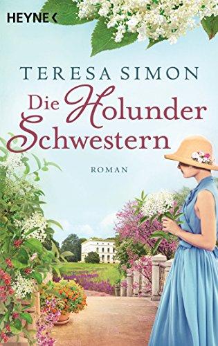 Die Holunderschwestern: Roman