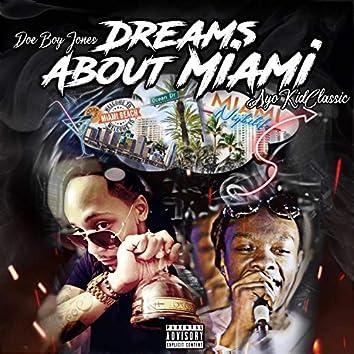 Dreams About Miami