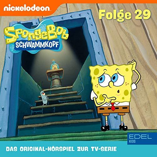 SpongeBob Schwammkopf 29. Das Original-Hörspiel zur TV-Serie Titelbild