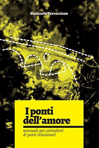 I ponti dell'amore (Italian Edition)