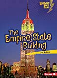 The Empire State Building (Lightning Bolt Books ® ― Famous Places)