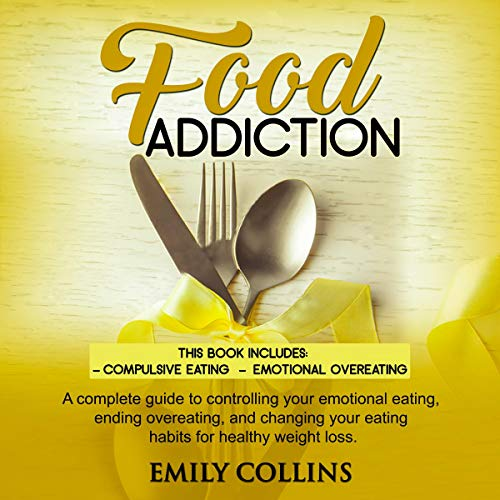 Food Addiction: 2 Books in 1 audiobook cover art