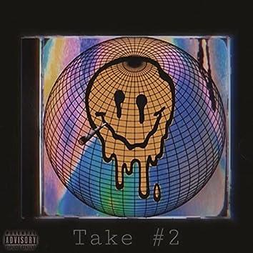 Take #2