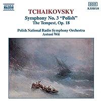 """Tchaikovsky: Symphony No.3 """"Polish"""", The Tempest"""