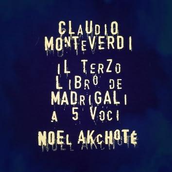 Claudio Monteverdi: Il terzo libro de madrigali for Five Voices (Arr. for Electric Guitar)