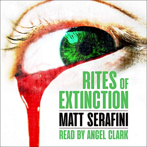 Rites of Extinction audiobook cover art