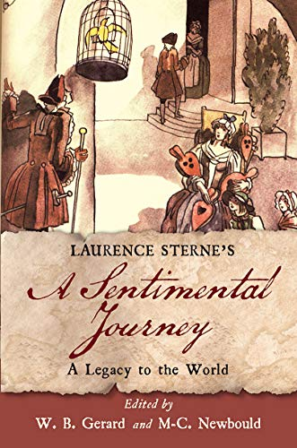 Laurence Sterne's A Sentimental Journey: A Legacy to the World (Transits: Literature, Thought & Culture 1650-1850) (English Edition)