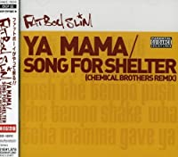 Ya Mama/Song for Shelter by Fatboy Slim (2001-11-21)
