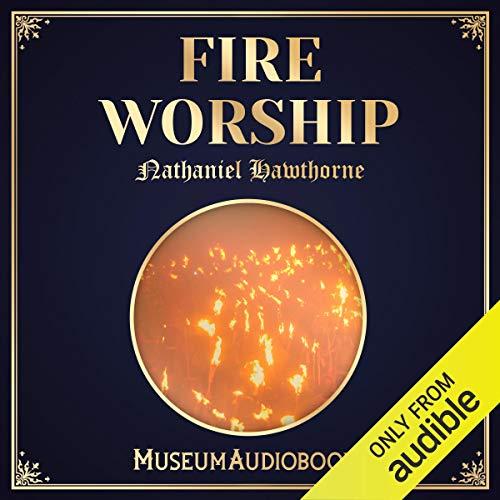 Fire Worship Titelbild