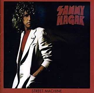 Street Machine by SAMMY HAGAR (2011-06-07)