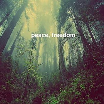 peace, freedom