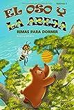 El Oso y La Abeja: Rimas Para Dormir (Bear & Bee Bedtime Stories)