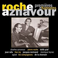 Premieres Chansons by Roche Aznavour