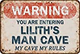 Tarika Warning You are Entering Lilith's Man Cave My Cave My Rules Iron Poster Vintage Painting Tin Sign for Street Garage Home Cafe Bar Man Cave Farm Wall Decoration Crafts
