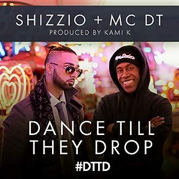 Dance Till They Drop