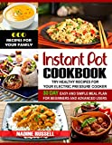 Instant Pot Cookbook: 600 Recipes for Your Family & 30 Day Easy