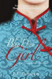 THE BLUE DRESS GIRL An absolutely gripping historical romance (English Edition)