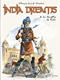 India Dreams, Tome 8 : Le Souffle de Kali