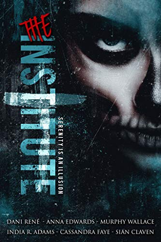 The Institute: A Dark Anthology (English Edition)