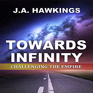 Towards Infinity: Challenging the Empire audiobook cover art
