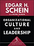 Organizational Culture and Leadership (The Jossey-Bass Business & Management Series) (English Edition)