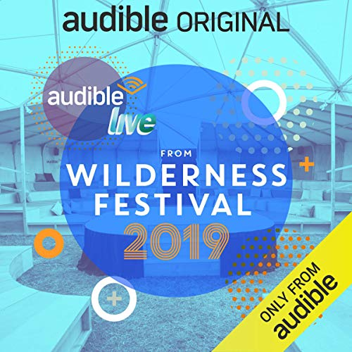 Page de couverture de Audible Live from Wilderness Festival 2019